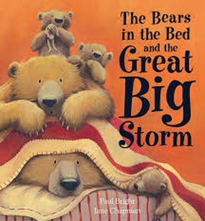 The Bears in the Bed and the Great Big Storm + CD